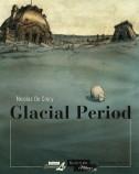 Glacial Period