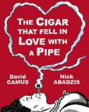 The Cigar That Fell in Love...