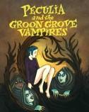 Peculia: Groon Grove Vampires