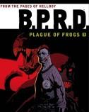 BPRD Plague of Frogs Vol. 3